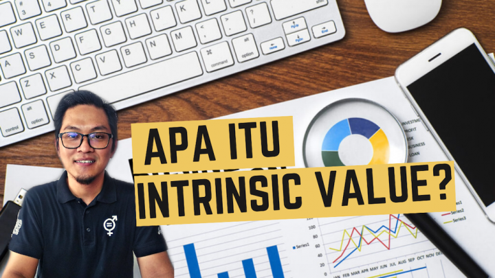 Apa Itu Intrinsic Value?